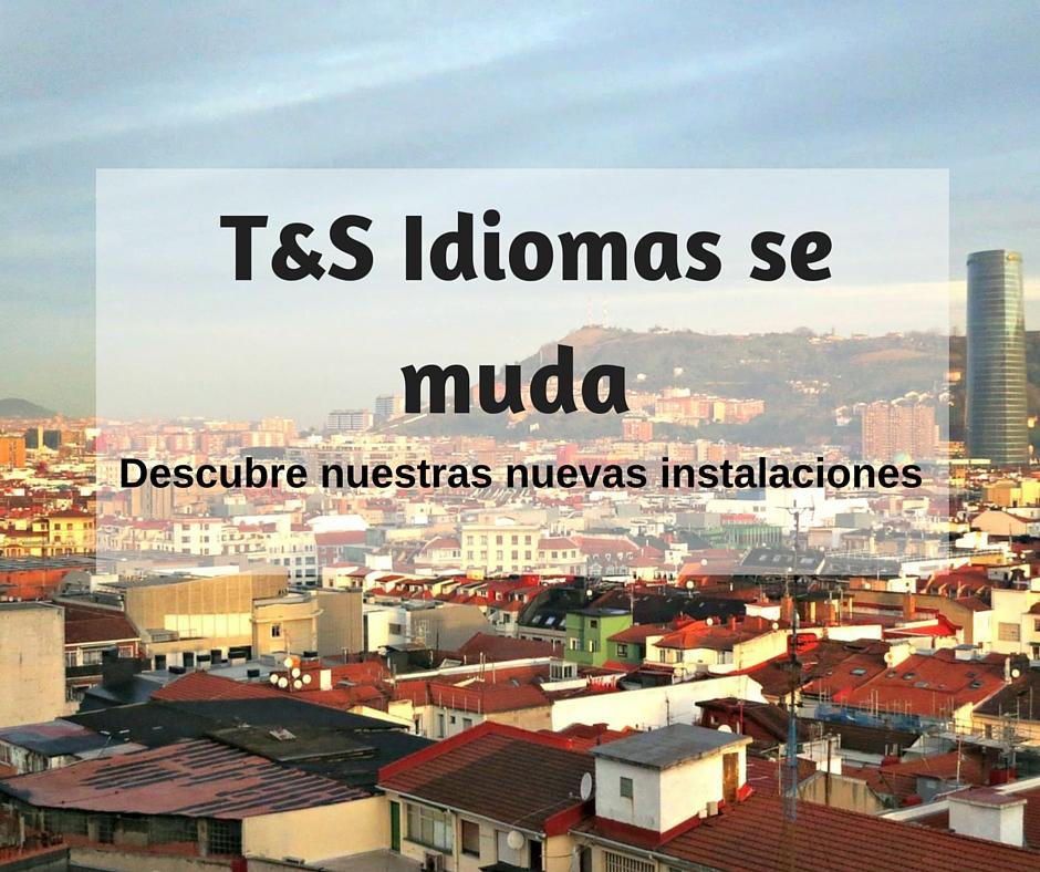 T&S Idiomas se muda