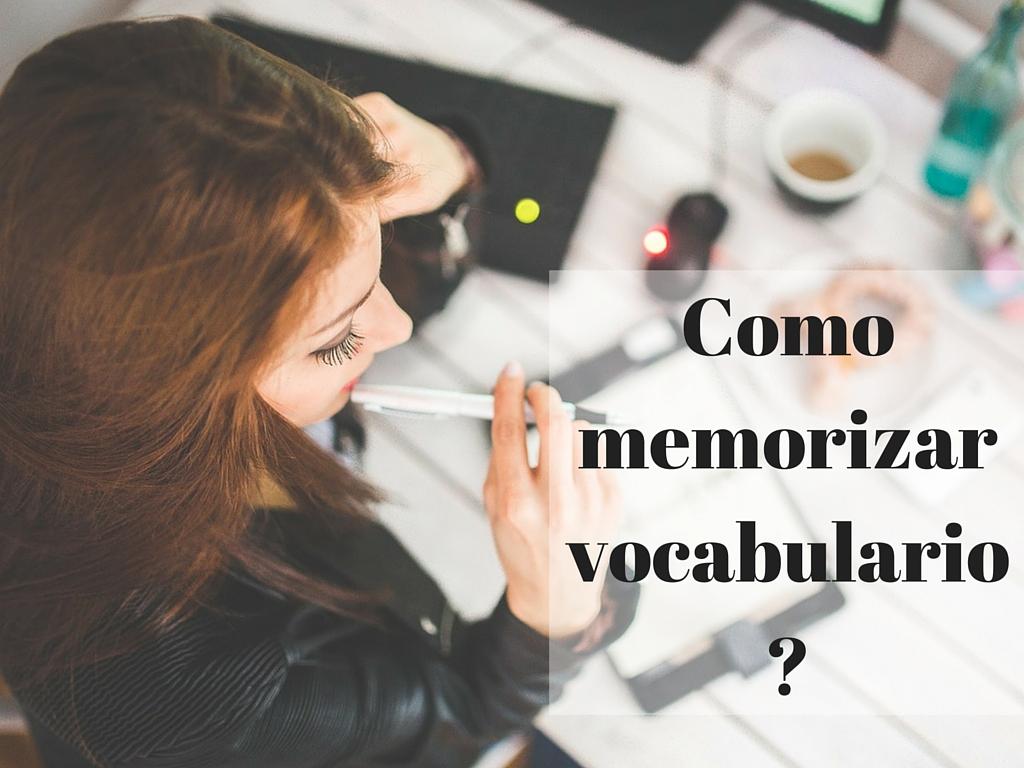 Como memorizar vocabulario para aprender un idioma?