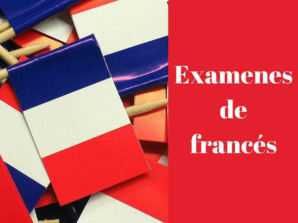 Exámenes de francés